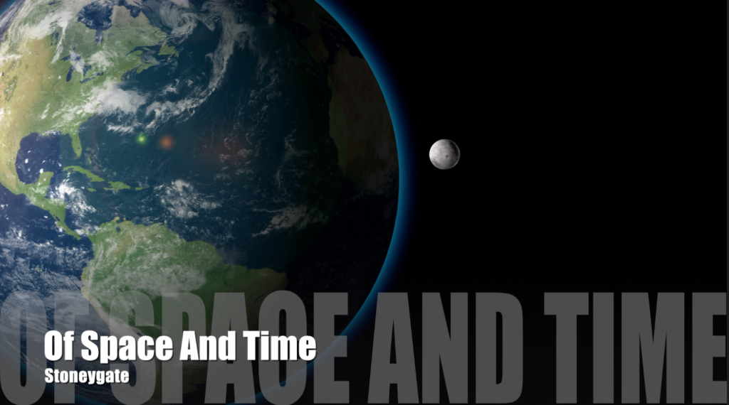 Of Space and Time - Stoneygate - Video